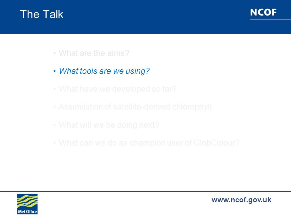 www.ncof.gov.uk What tools are we using.