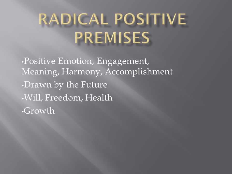 Positive Emotion, Engagement, Meaning, Harmony, Accomplishment Drawn by the Future Will, Freedom, Health Growth