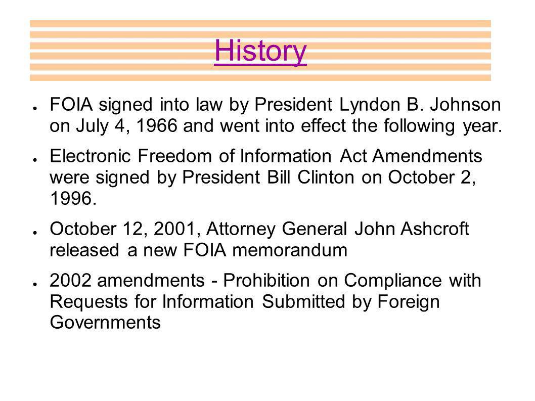 FOIA signed into law by President Lyndon B.