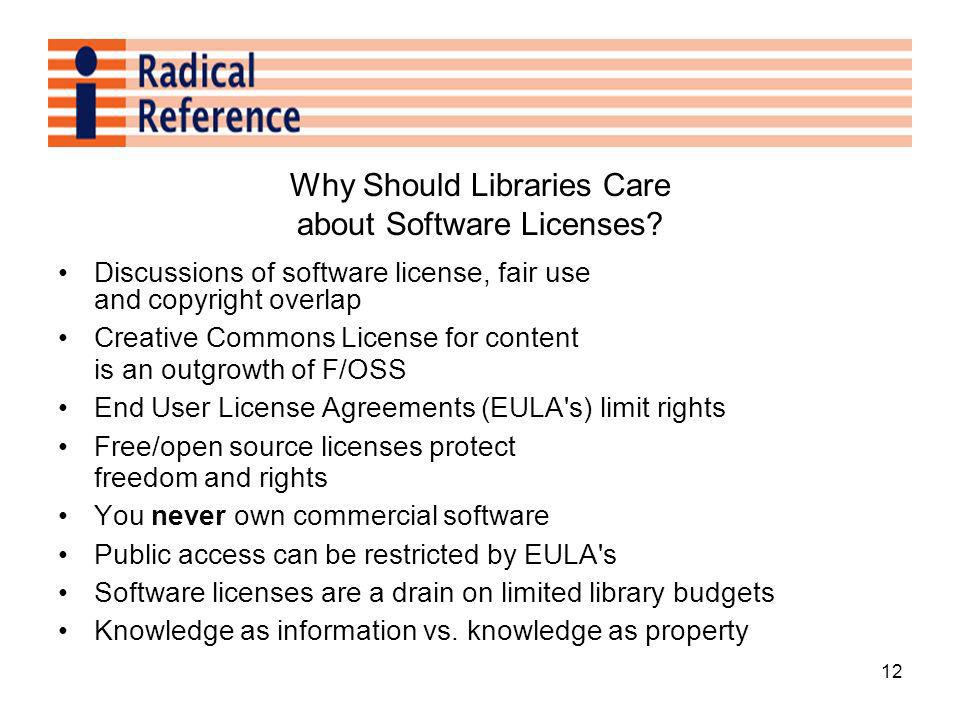 12 Why Should Libraries Care about Software Licenses.