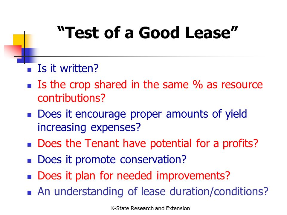 K-State Research and Extension Test of a Good Lease Is it written.