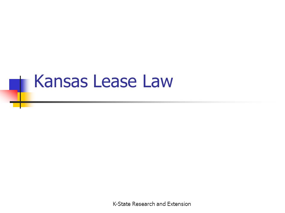 K-State Research and Extension Kansas Lease Law