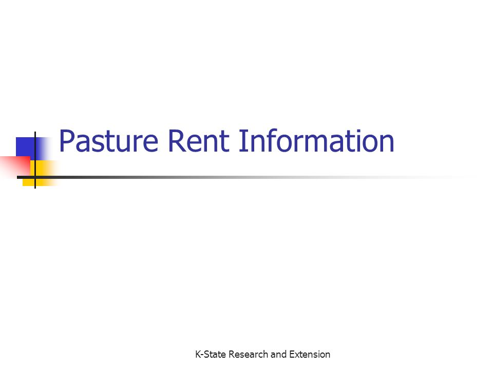 K-State Research and Extension Pasture Rent Information
