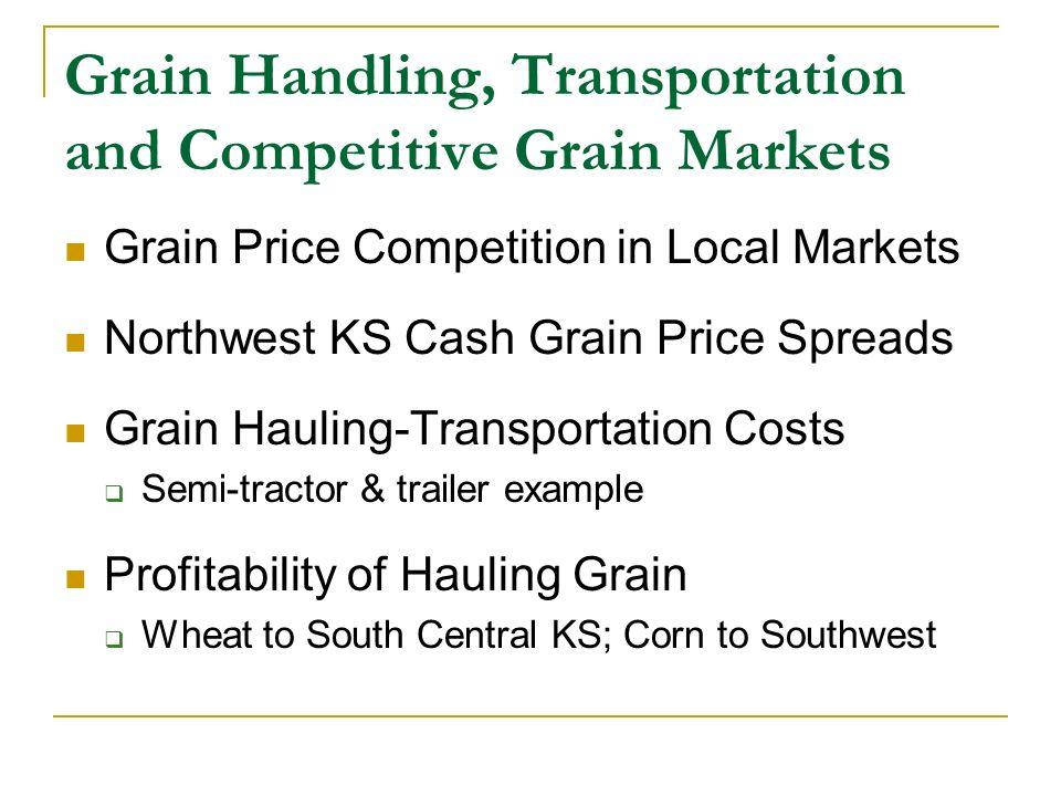 Economic Principles of Grain Price Competition within Local-Regional Grain Markets