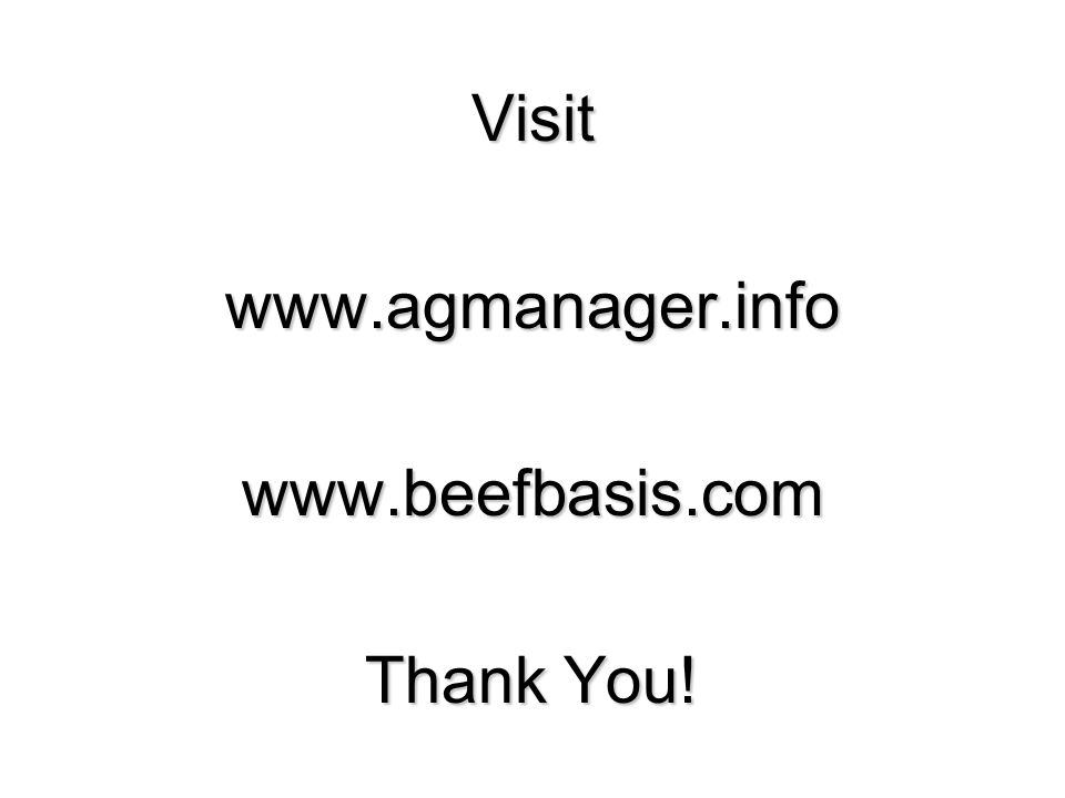 50Visitwww.agmanager.infowww.beefbasis.com Thank You!