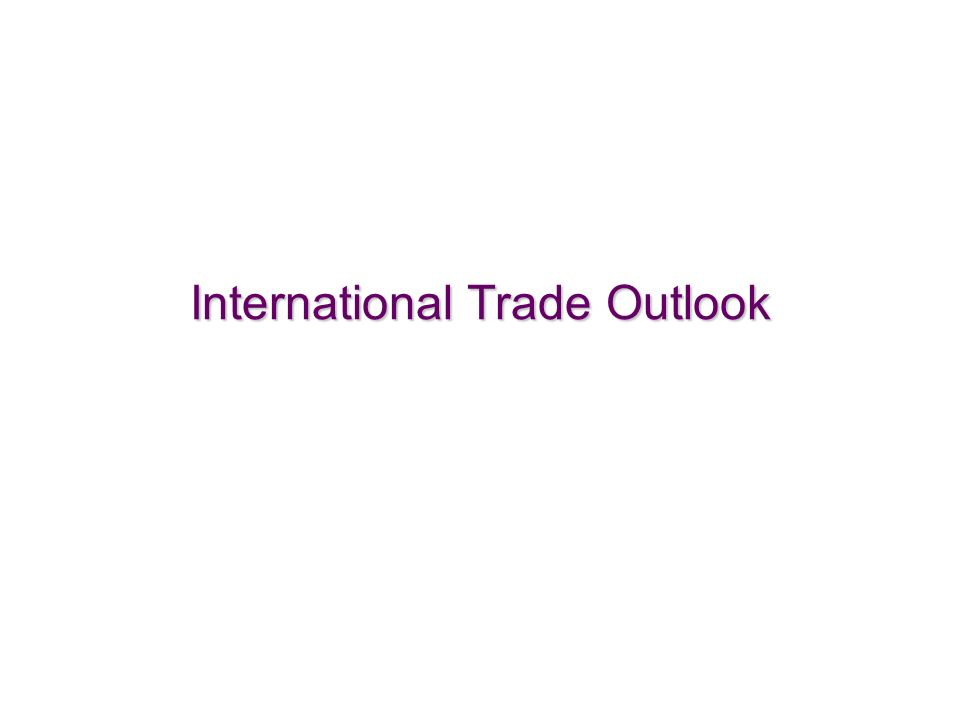 7 International Trade Outlook