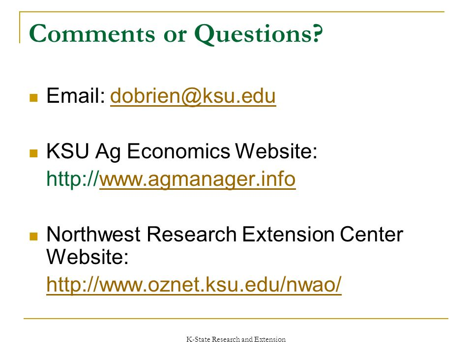 K-State Research and Extension Comments or Questions.