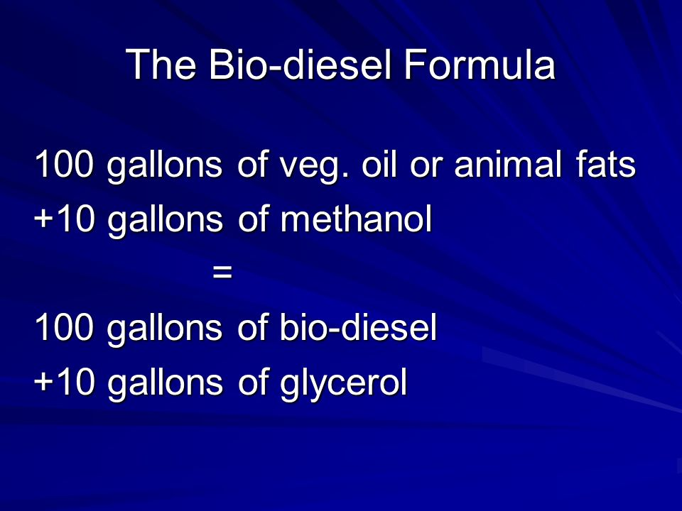 The Bio-diesel Formula 100 gallons of veg.