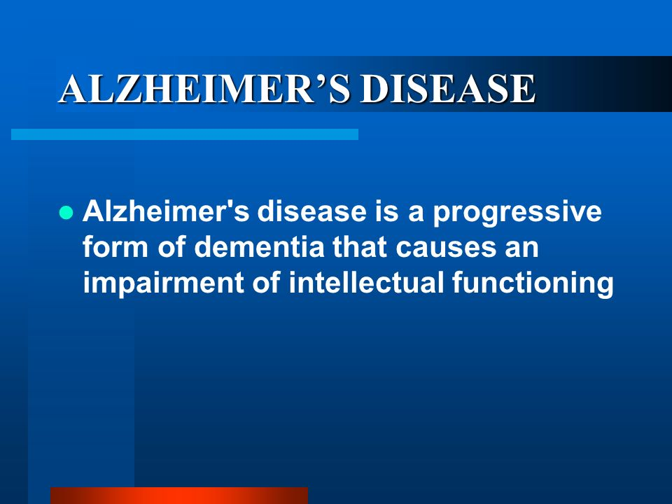 Key Words Dementia of the Alzheimers type Memory Loss Safety & Supervision