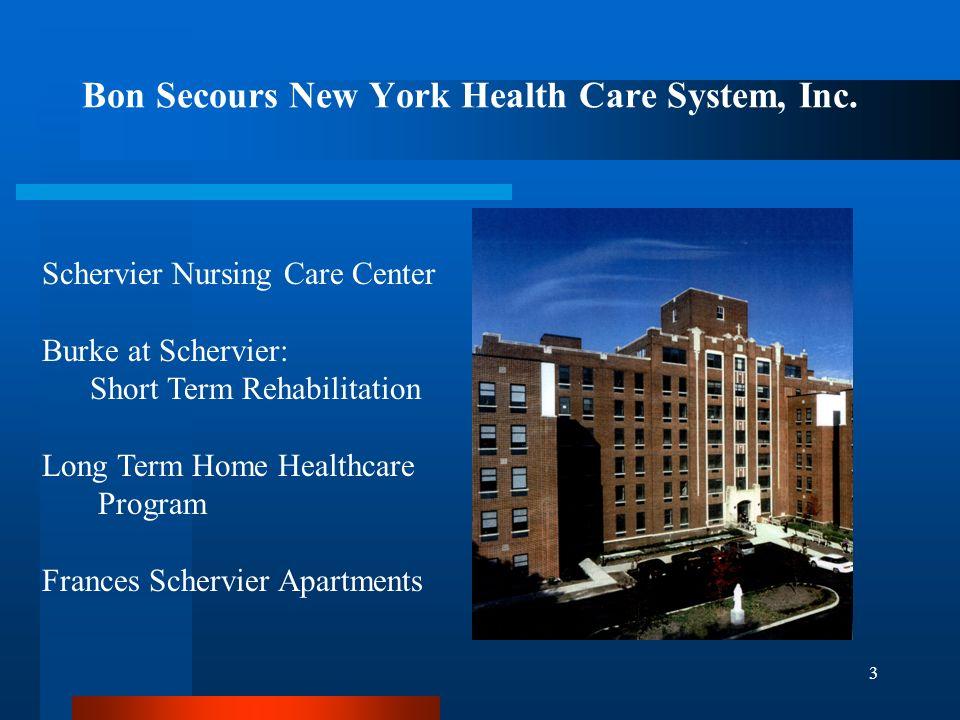 3 Bon Secours New York Health Care System, Inc.