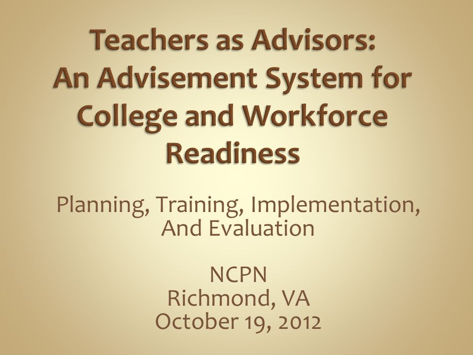 Planning, Training, Implementation, And Evaluation NCPN Richmond, VA October 19, 2012