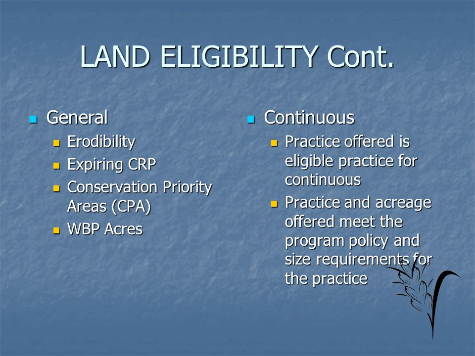 LAND ELIGIBILITY Cont.