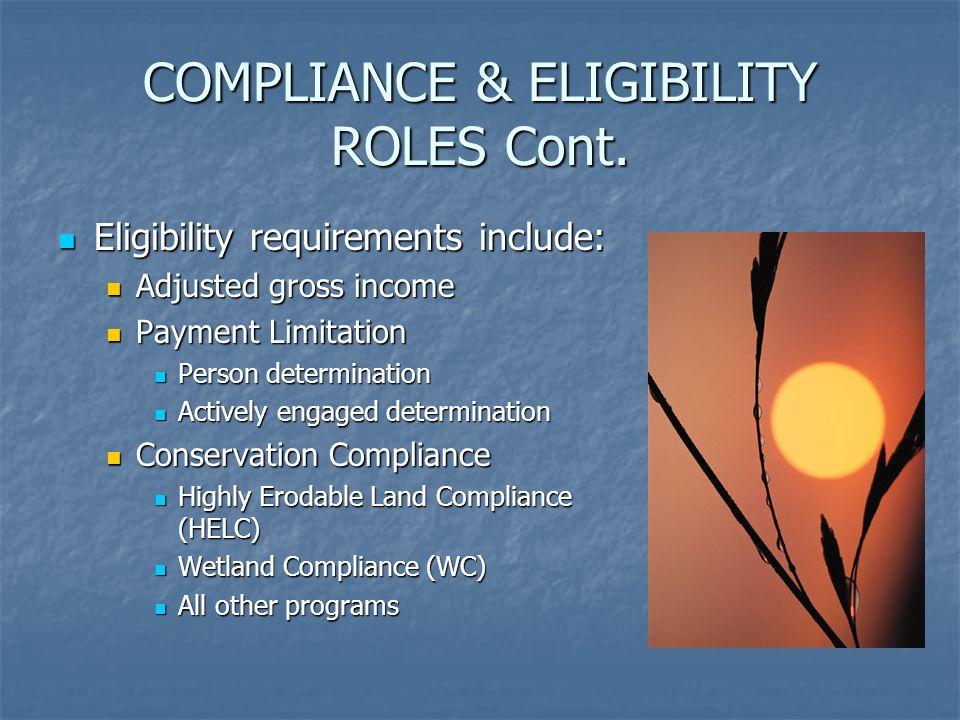 COMPLIANCE & ELIGIBILITY ROLES Cont.