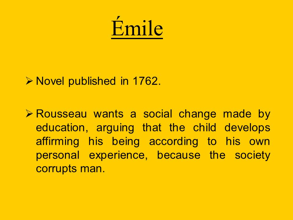 Émile Novel published in 1762.