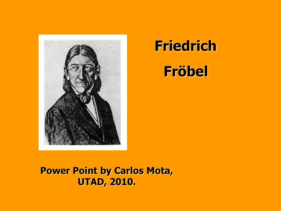 Born in 1782 at Oberweissbach, Thuringia In 1799 he visited his brother at the University of Jena In 1801 he attended courses in Science, Philosophy, Architecture and Mineralogy In 1805 he studied Architecture Live to Frankfurt Became a disciple of Pestalozzi He visited Yverdon Back to Yverdon in 1808 to study the method of Pestalozzi.