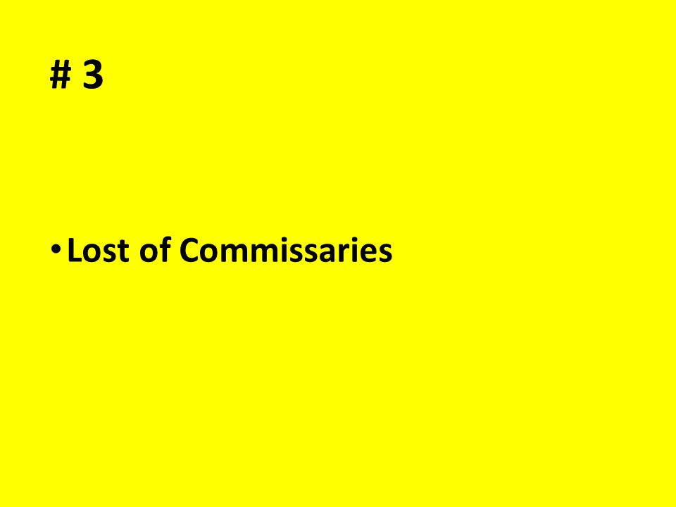 # 3 Lost of Commissaries