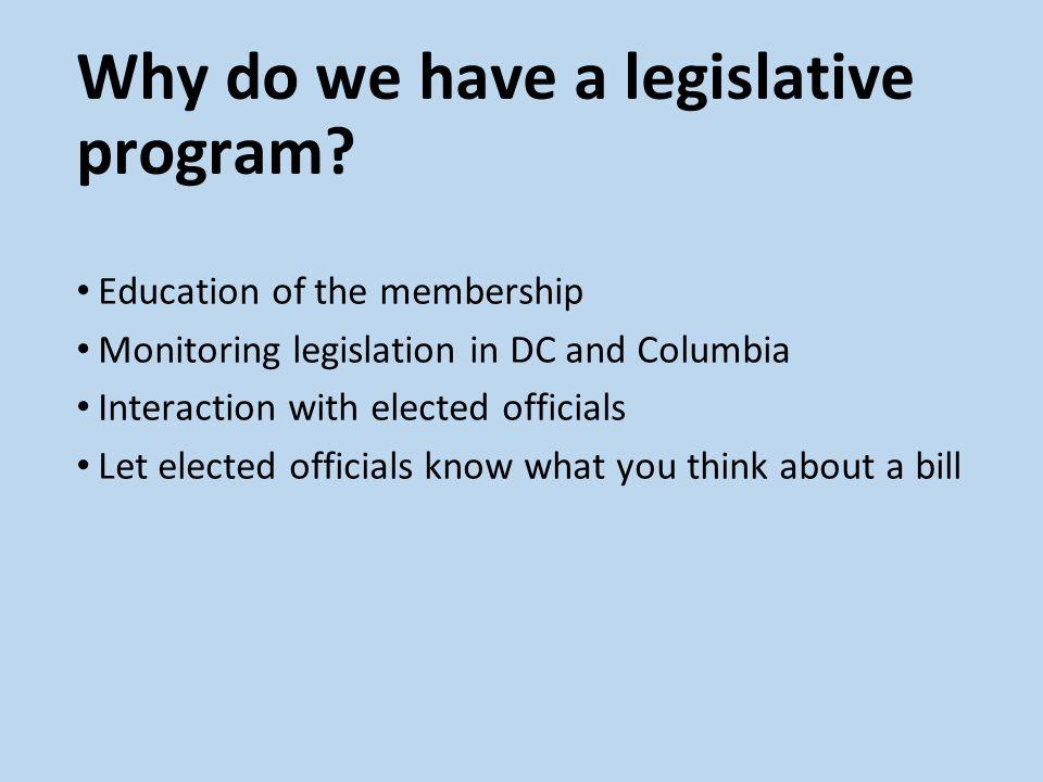 Why do we have a legislative program.