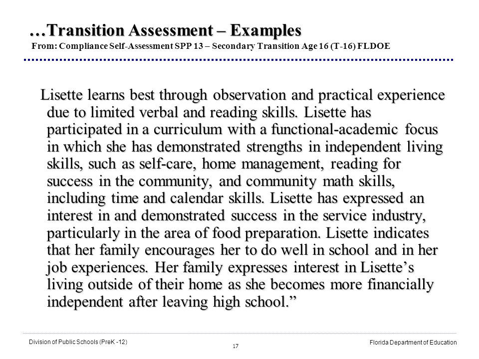 17 Division of Public Schools (PreK -12) Florida Department of Education …Transition Assessment – Examples …Transition Assessment – Examples From: Com