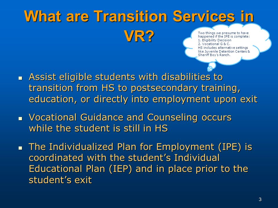 3 What are Transition Services in VR.