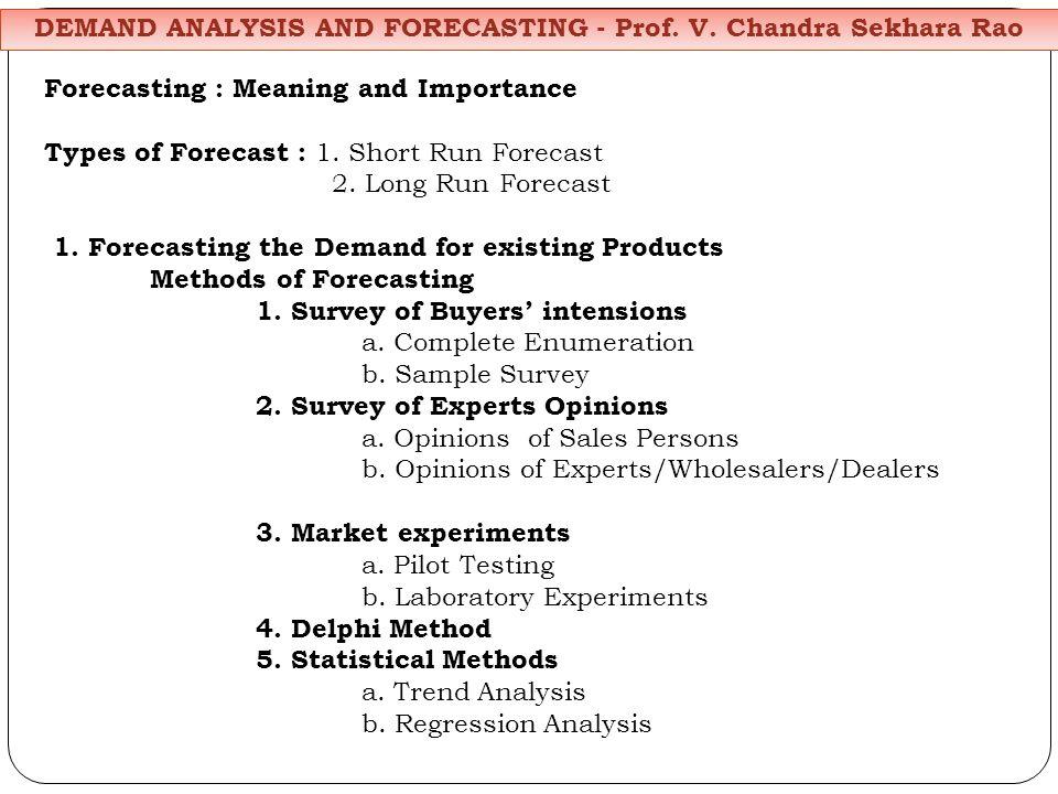 DEMAND ANALYSIS AND FORECASTING - Prof. V.