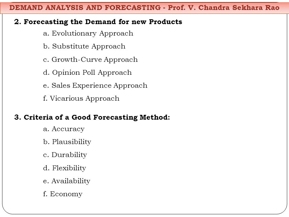 2. Forecasting the Demand for new Products a. Evolutionary Approach b.