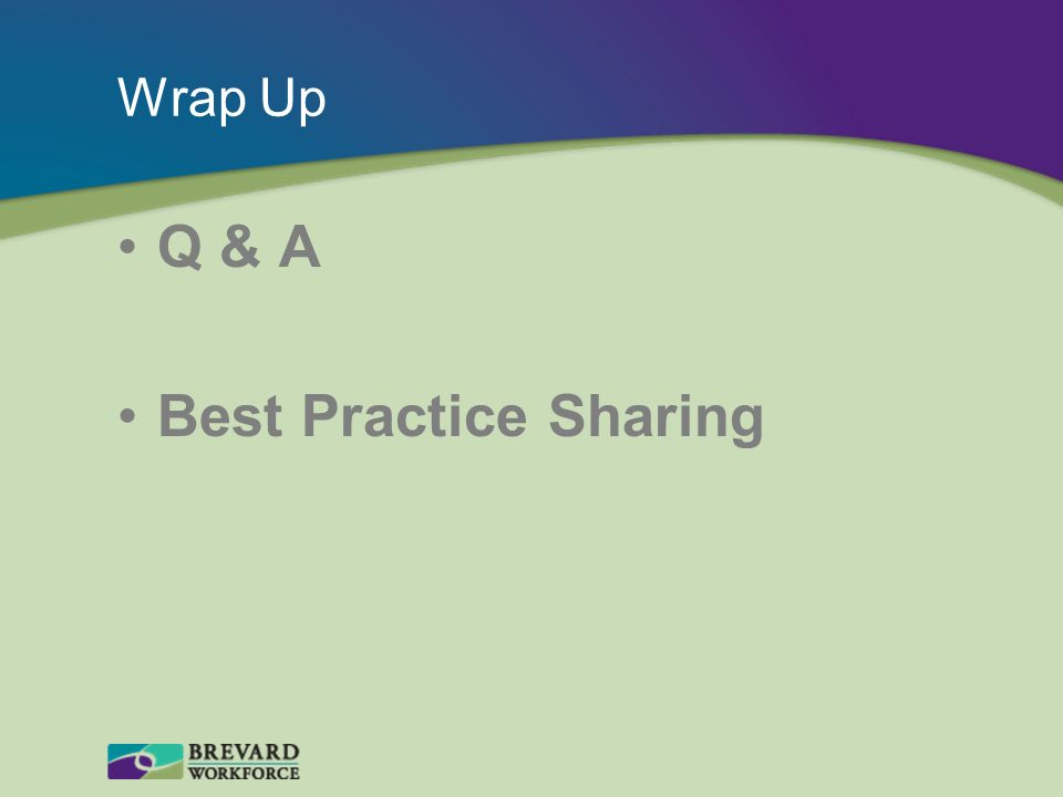 Q & A Best Practice Sharing Wrap Up