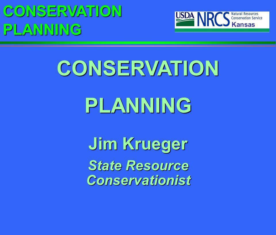 CONSERVATION PLANNING Conservation Planning Process