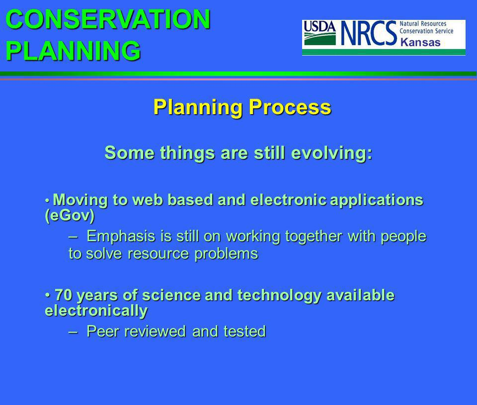 CONSERVATION PLANNING - Offer utility in planning - Allow planner to actively select systems from guide sheets associated with the CRA - Allow planner to actively select systems from guide sheets associated with the CRA - Reduce time spent on routine systems - Reduce time spent on routine systems - Let planner concentrate on more complex issues - Let planner concentrate on more complex issues - Give planner the flexibility to edit or add systems - Give planner the flexibility to edit or add systems - Help with training our planners and TSPs - Help with training our planners and TSPs - Help producers through self-assessment - Help producers through self-assessment Conservation System Guide Sheets Conservation Planning Process