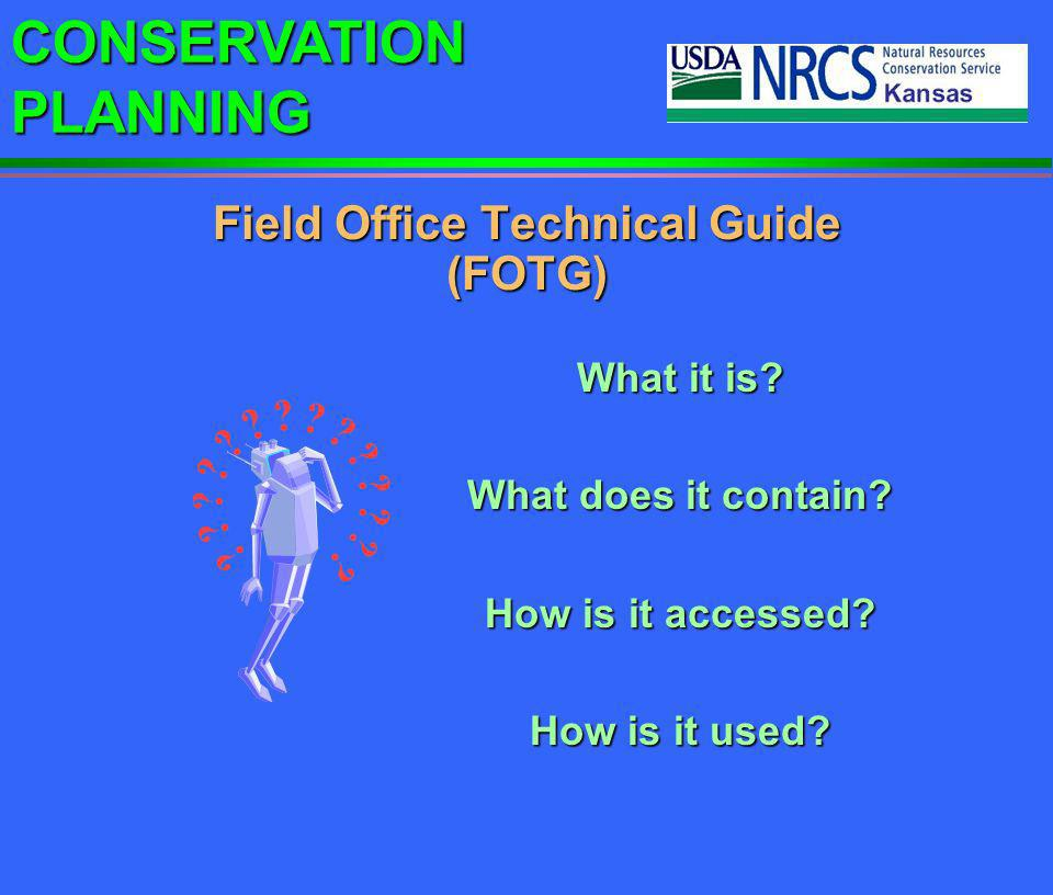 CONSERVATION PLANNING FOTG - What it is.