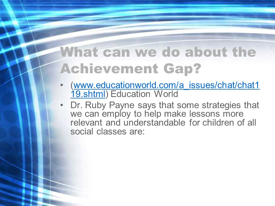 What can we do about the Achievement Gap.