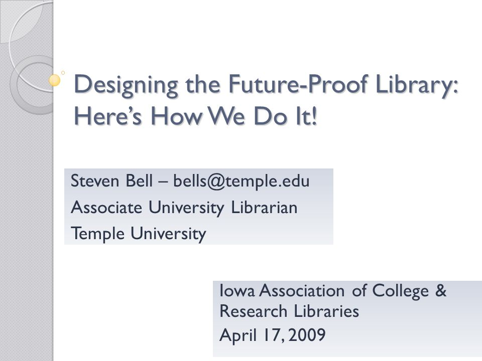Designing the Future-Proof Library: Heres How We Do It.