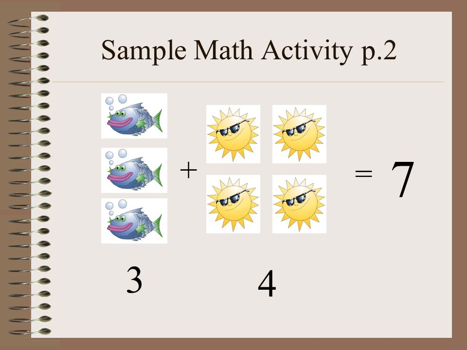 Sample Math Activity p.2 + = 7 3 4
