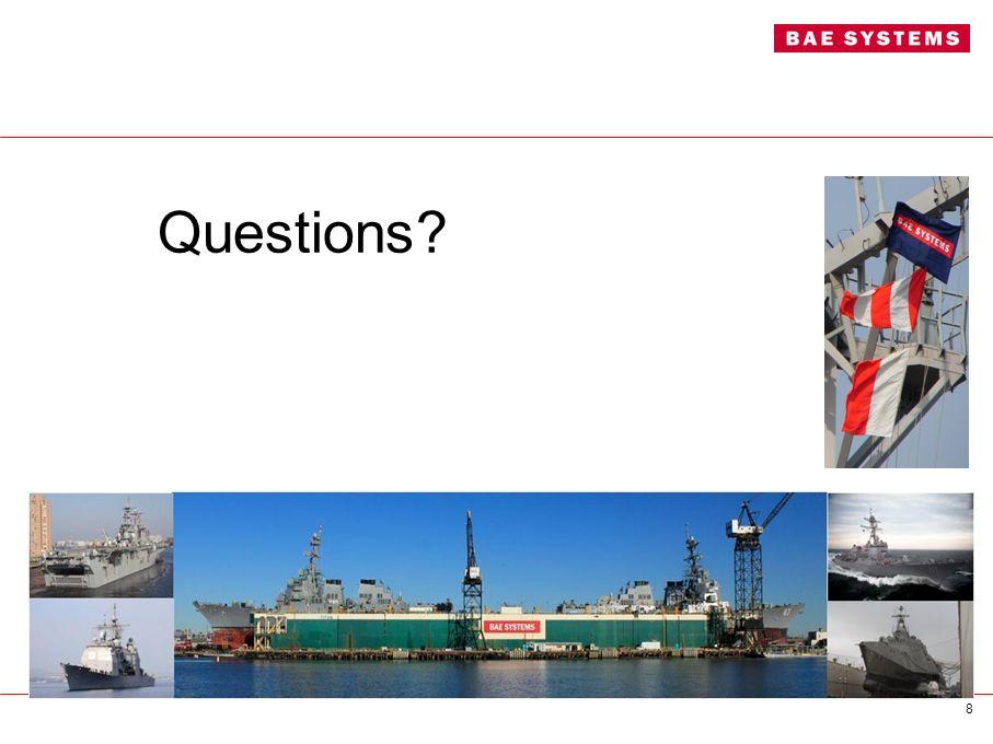 8 Questions?
