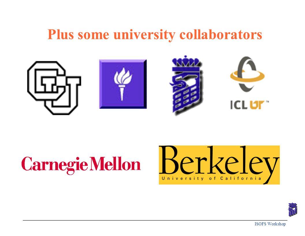 ISOFS Workshop Plus some university collaborators