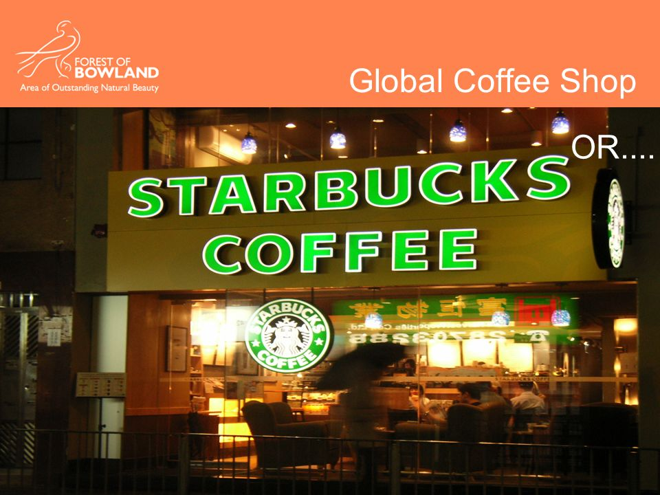 Global Coffee Shop OR....