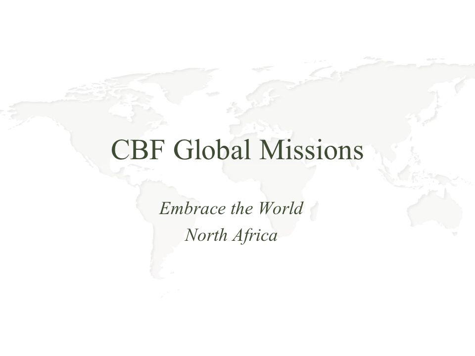 CBF Global Missions Embrace the World North Africa