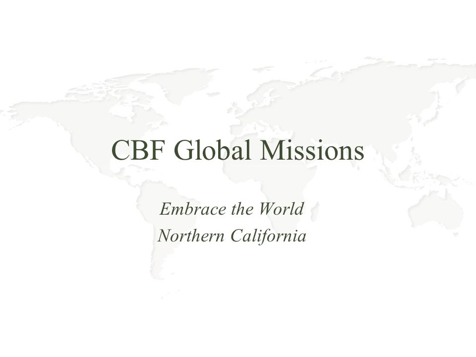 CBF Global Missions Embrace the World Northern California