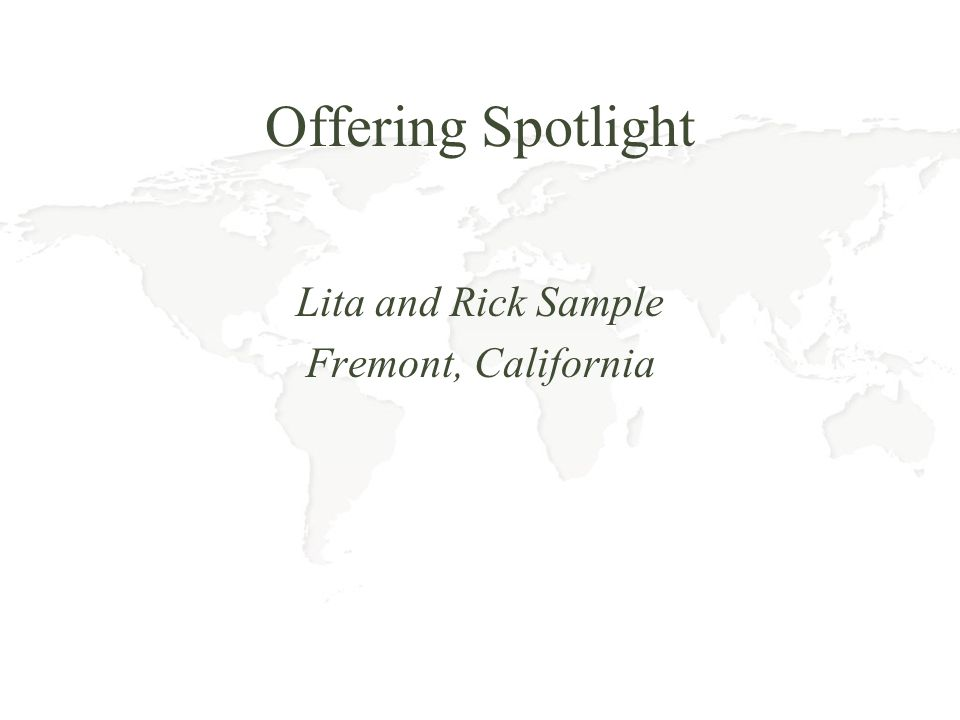 Offering Spotlight Lita and Rick Sample Fremont, California