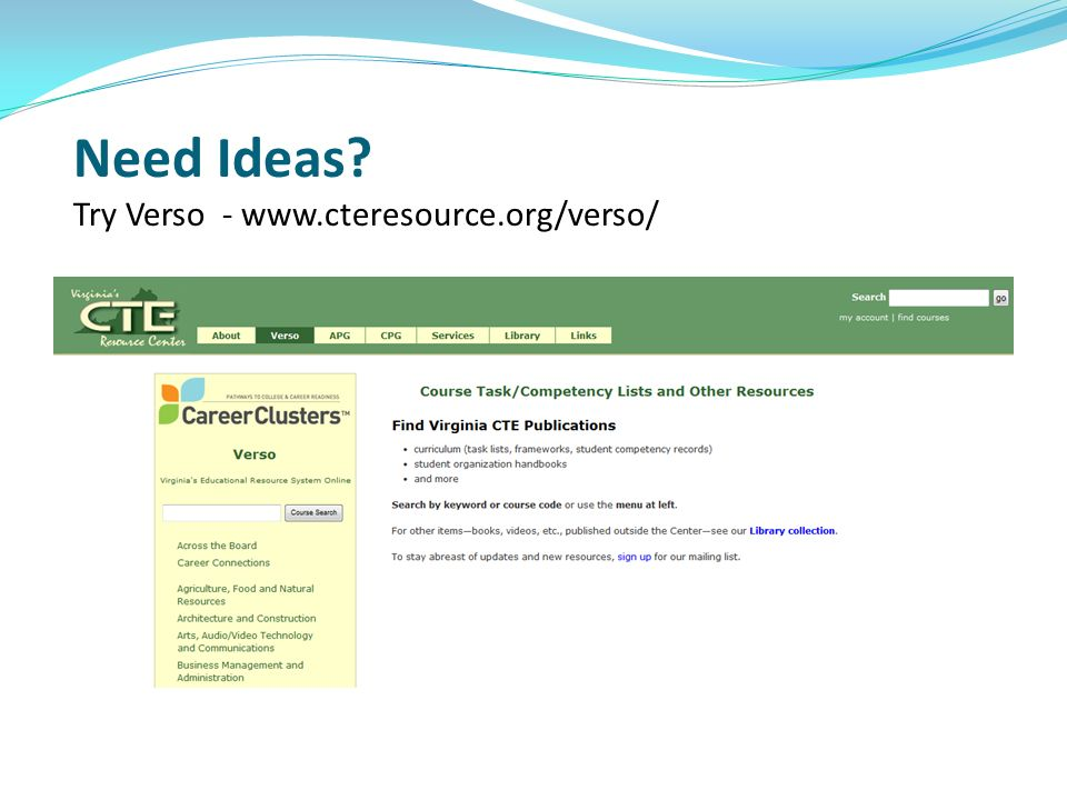 Need Ideas Try Verso - www.cteresource.org/verso/