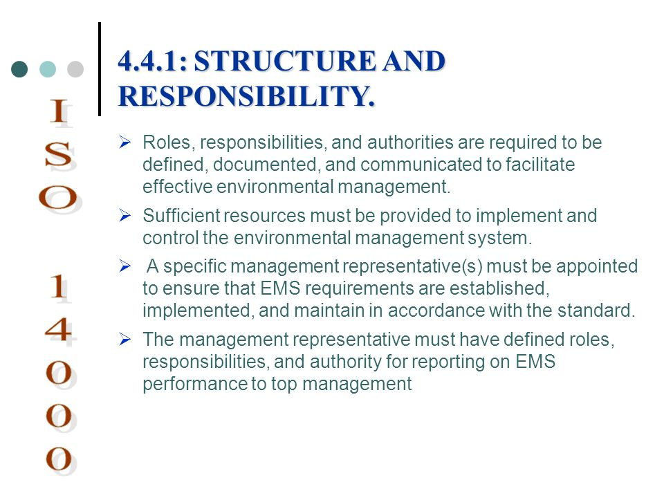 Roles, responsibilities, and authorities are required to be defined, documented, and communicated to facilitate effective environmental management. Su