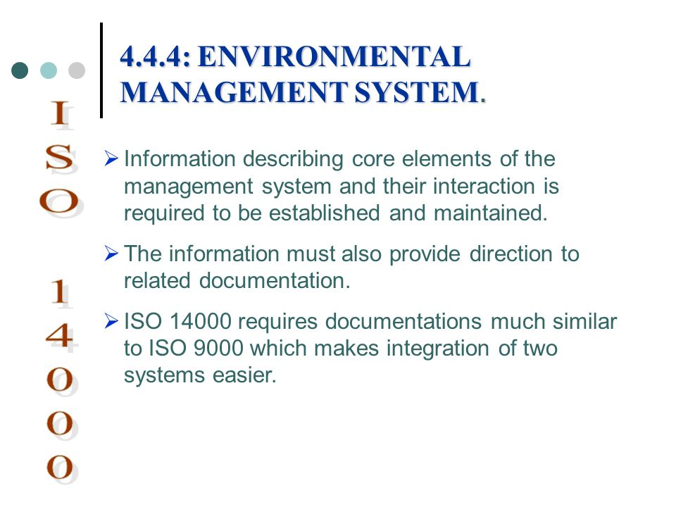 Information describing core elements of the management system and their interaction is required to be established and maintained. The information must