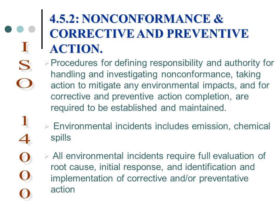 Procedures for defining responsibility and authority for handling and investigating nonconformance, taking action to mitigate any environmental impact