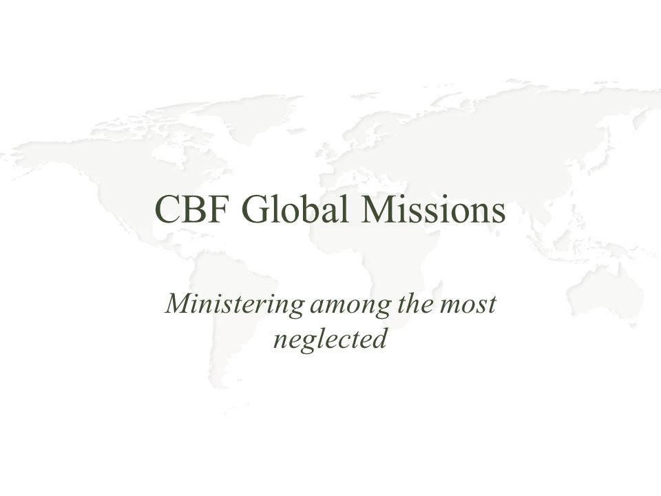 CBF Global Missions Ministering among the most neglected