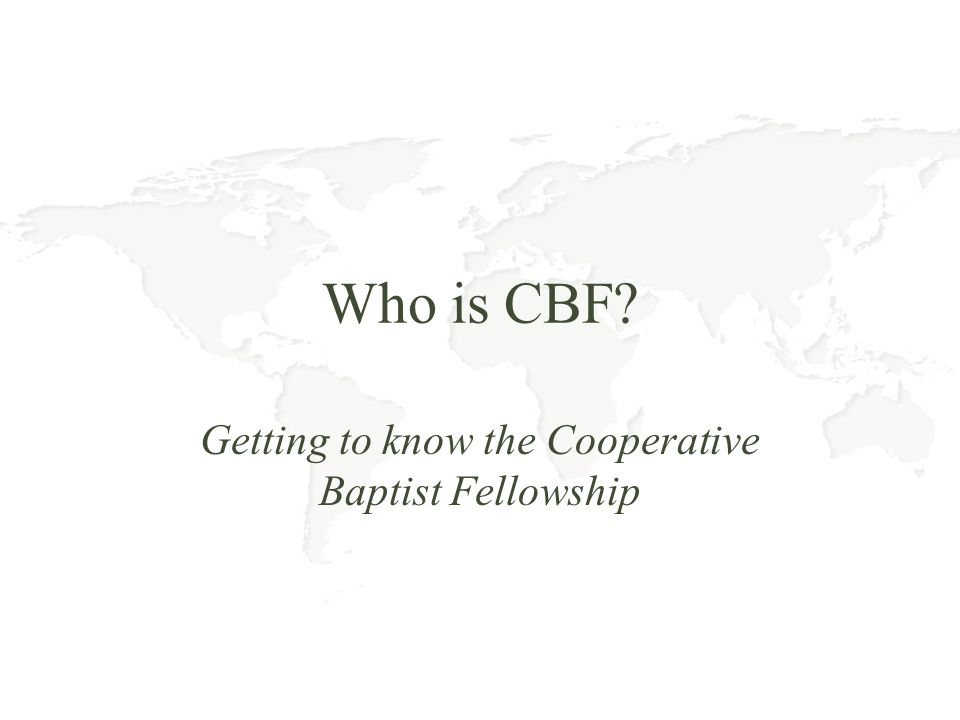 Who is CBF? Getting to know the Cooperative Baptist Fellowship