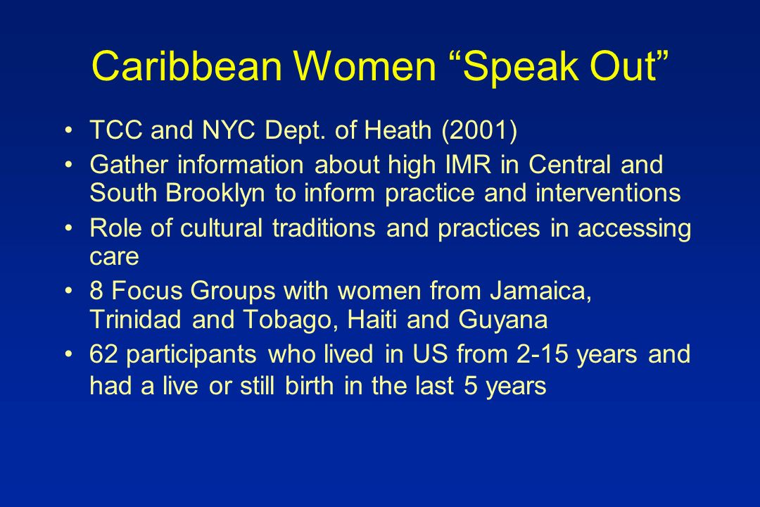Caribbean Women Speak Out TCC and NYC Dept.