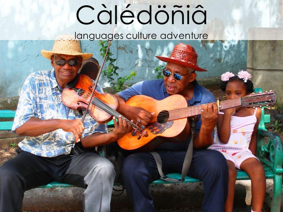 Càlédöñiâ languages culture adventure