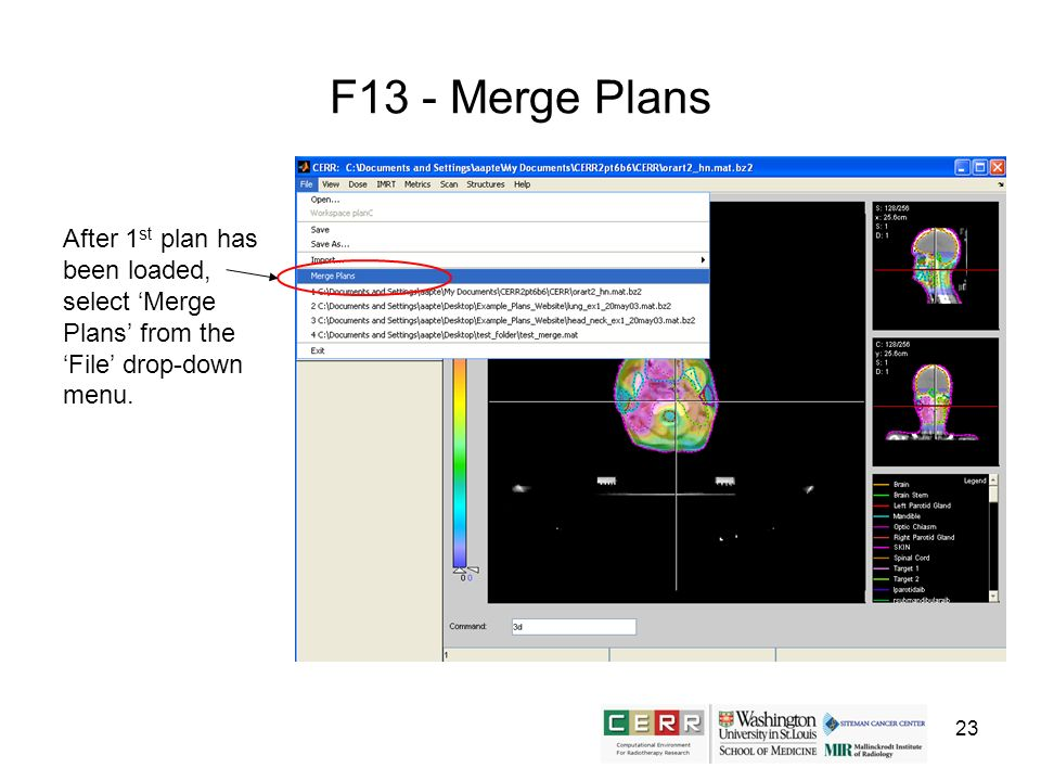 23 F13 - Merge Plans After 1 st plan has been loaded, select Merge Plans from the File drop-down menu.