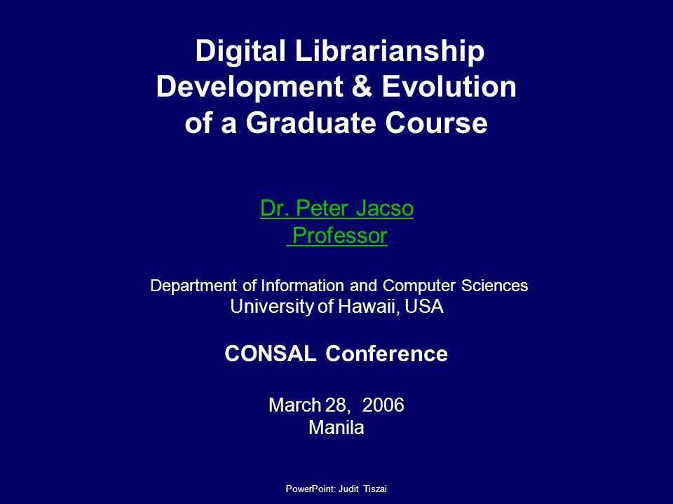 Digital Librarianship Development & Evolution of a Graduate Course Dr.