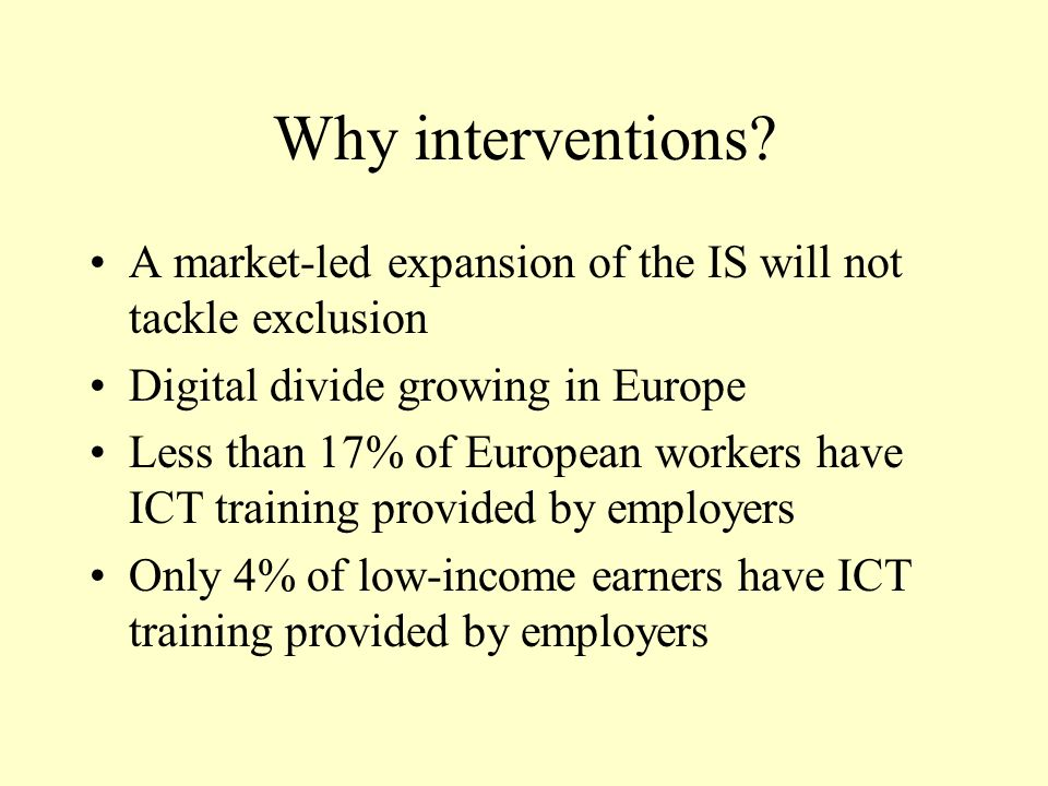 Why interventions.