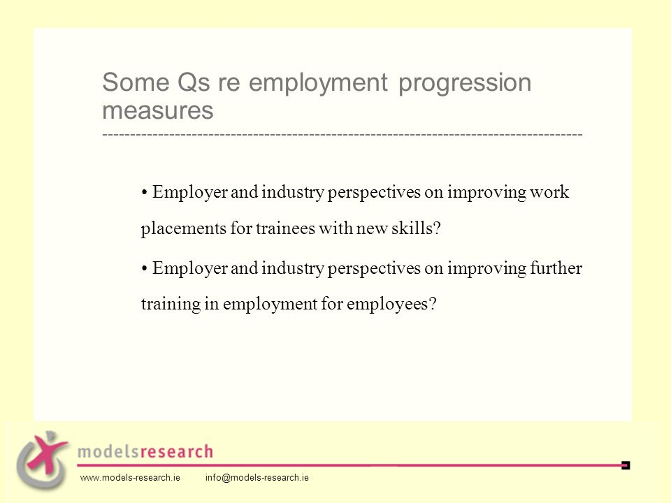 Employer and industry perspectives on improving work placements for trainees with new skills? Employer and industry perspectives on improving further
